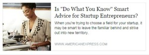 Is Do What You Know Smart Advice for Startup Entreprenerus